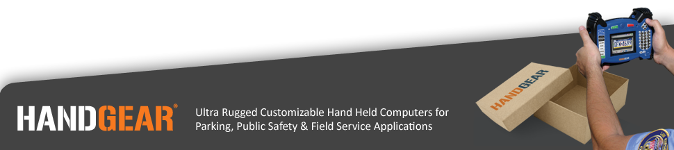 HANDGEAR ultra rugged handheld computer for parking enforcement, law enforcement, field service, military, government, agriculture and more.